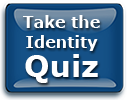 Take the Identity Quiz clickable button